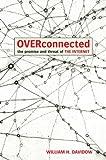 Overconnected, William H. Davidow, 1883285461