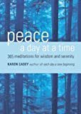 Download Peace a Day at a Time: 365 Meditations for Wisdom and Serenity in PDF ePUB Free Online