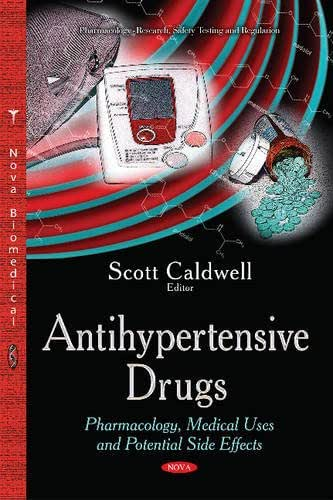 Antihypertensive Drugs: Pharmacology, Medical Uses and Potential Side Effects