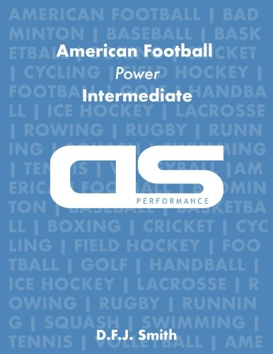 DS Performance - Strength & Conditioning Training Program for American Football, Power, Intermediate