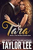 TARA (The Trouble Sisters Saga Book 2)