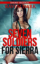 Seven Soldiers for Sierra: (Military, First Time, Domination, Group Situation)