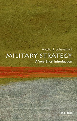 Military Strategy: A Very Short Introduction (Very Short Introductions)