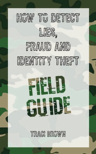 Amazon how to detect lies fraud and identity theft field how to detect lies fraud and identity theft field guide by brown fandeluxe Images