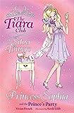 Princess Sophia and the Prince's Party (The Tiara Club)