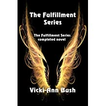 The Fulfillment Series Complete Novel