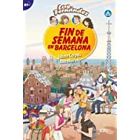 Fin de Semana en Barcelona: Level A1+ with Free Online Audio Access (Los Fernandez)