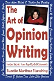 The Art of Opinion Writing: Insider Secrets from Top Op-Ed Columnists