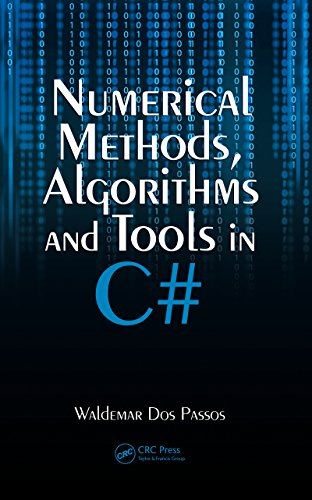 Download Numerical Methods, Algorithms and Tools in C# Pdf