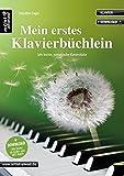 Mein erstes Klavierbüchlein: Sehr leichte, romantische Klavierstücke (inkl. Download). Spielbuch für Piano. Liederbuch. Musiknoten.