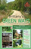 Brittany's Green Ways: On Old Railway Tracks and Canal Towpaths