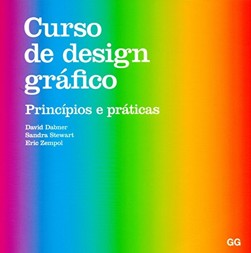 Curso de Design Gráfico. Princípios e Práticas