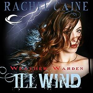 Ill Wind: Weather Warden, Book 1 Audiobook