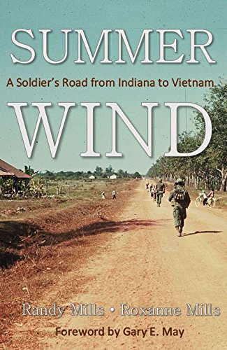Download Summer Wind: A Soldier's Road from Indiana to Vietnam pdf