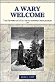 A Wary Welcome: The History of US Attitudes toward Immigration