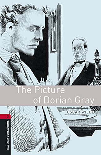The Picture of Dorian Gray Level 3 Oxford Bookworms Library