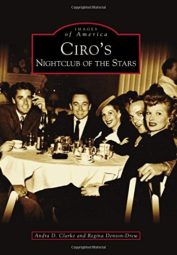 Ciro's: Nightclub of the Stars (Images of America)