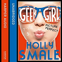 Picture Perfect: Geek Girl, Book 3