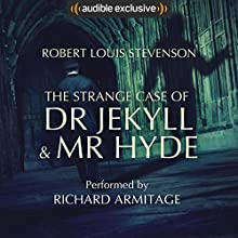 The Strange Case of Dr Jekyll and Mr Hyde Audiobook by Robert Louis Stevenson Narrated by Richard Armitage
