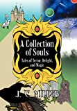 A Collection of Souls, J. C. Miller, 1475917082