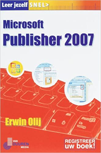 Leer jezelf SNEL... Microsoft Publisher 2007: Amazon.es ...