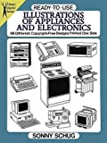 img - for Ready-to-Use Illustrations of Appliances and Electronics: 98 Different Copyright-Free Designs Printed One Side (Dover Clip Art Ready-to-Use) by Sonny Schug (1994-10-12) book / textbook / text book
