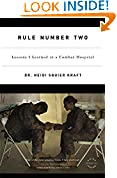 #7: Rule Number Two: Lessons I Learned in a Combat Hospital
