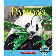 Pandas (Nature's Children (Children's Press Paperback))