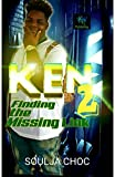 Ken 2: Finding The Missing Link (Finding the Missing Link )