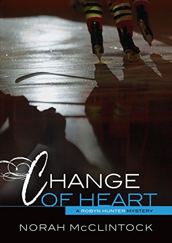 #7 Change of Heart (Robyn Hunter Mysteries) by [McClintock, Norah]