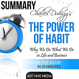 Charles Duhigg's The Power of Habit | Summary & Analysis Audiobook