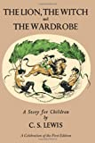 The Lion, the Witch and the Wardrobe, C. S. Lewis, 0061715050