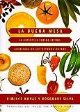 img - for La buena mesa: la aut??ntica cocina latinoamericana en los Estados Unidos by Himilce Novas (1997-10-28) book / textbook / text book