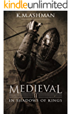 Medieval II - In Shadows of Kings (The Medieval Sagas Book 2) (English Edition)