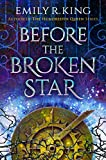 Before the Broken Star (The Evermore Chronicles Book 1)