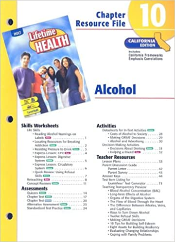 California Lifetime Health Chapter 10 Resource File: Alcohol: Holt ...