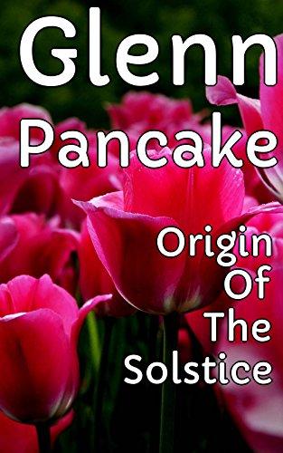 Origin Of The Solstice - Sailing Into - Origin Solstice Of