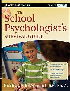 The School Psychologist's Survival Guide (Jossey-Bass Teacher Survival Guide)