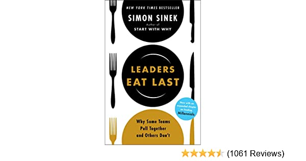 Leaders Eat Last Ebook