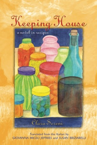 Keeping House: A Novel in Recipes (SUNY series, Women Writers in Translation) ()