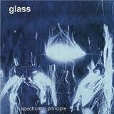 Spectrum Principle by GLASS (2010-10-14)