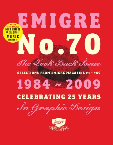 Emigre No. 70 the Look Back Issue: Selections from Emigre Magazine 1-69. Celebrating 25 Years of Graphic Design
