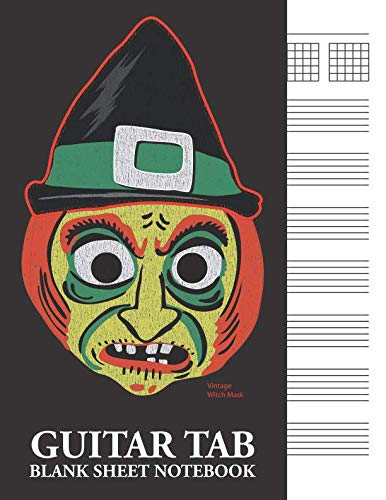 Vintage Witch Mask Guitar Tab Blank Sheet Notebook: 6-Line (6-String) Tablature Music Notation -