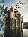 The History of Castles, Christopher Gravett, 1599211106