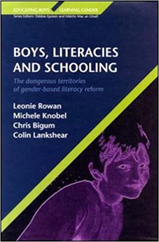 Boys, Literacies and Schooling: The Dangerous Territories of Gender-based Literacy Reform Educating Boys, Learning Gender
