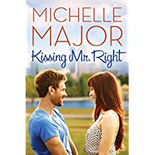Kissing Mr. Right (Colorado Hearts Book 1)