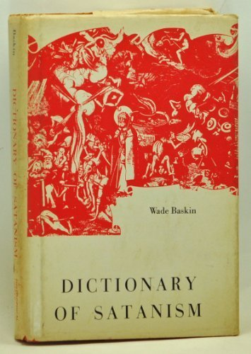 Dictionary of Satanism, Baskin, Wade