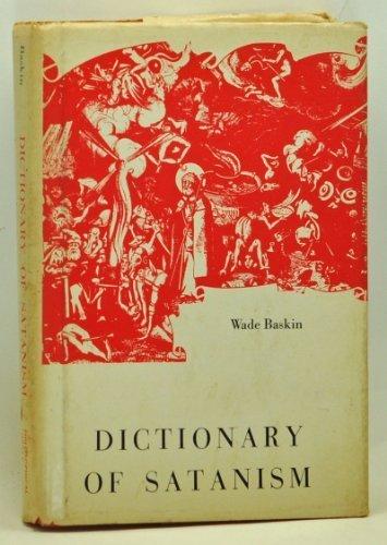 Dictionary of Satanism, Baskin, Wade