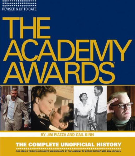 Academy Awards: The Complete Unofficial History -