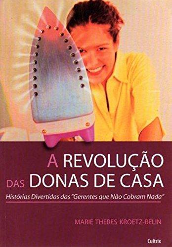 A Revolução Das Donas De Casa PDF